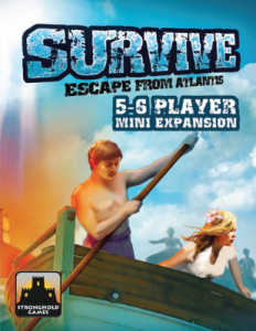 Survive : Escape from Atlantis! - 5 -6 Player expansion